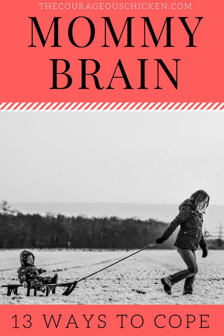 Mommy Brain – 13 Ways To Cope