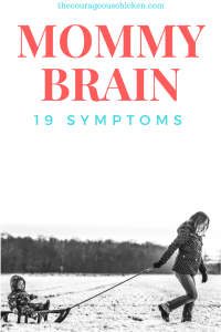 MOMMY BRAIN IS REAL – 19 Symptoms